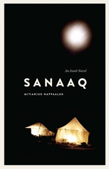 Sanaaq is now available in English, through Nunavik's Avataq Cultural Institute.